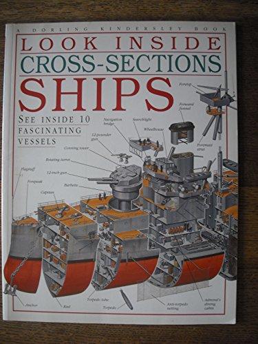 Look Inside Cross-Sections: Ships; See Inside 10: Dorling Kindersley Limited