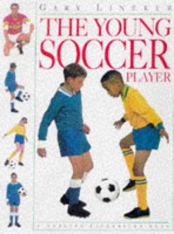 9780751351651: The Young Soccer Player (Young Enthusiast)