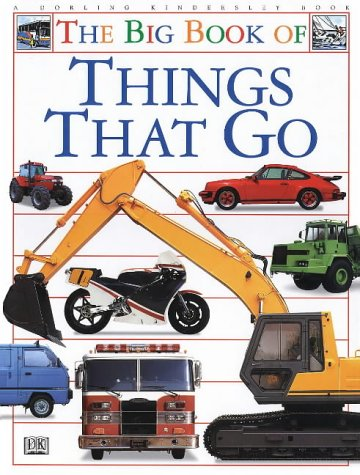 9780751352009: The Big Book of Things That Go: Planes, Trains and Automobiles
