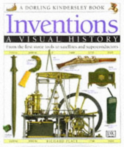 Inventions: A Visual History (075135225X) by Platt, Richard