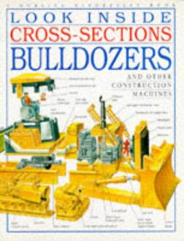 9780751352726: Bulldozer (Look Inside Cross-sections)