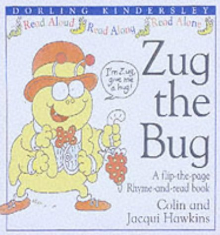 9780751353495: Zug the Bug (Rhyme-and -read Stories)