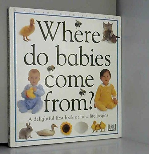 Where Do Babies Come from? (English and Spanish Edition): Angela Royston
