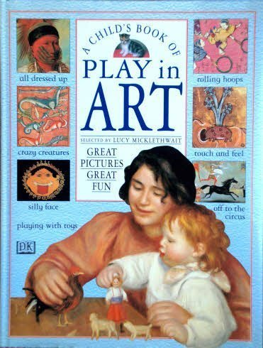 9780751354195: A Child's Book of Play in Art