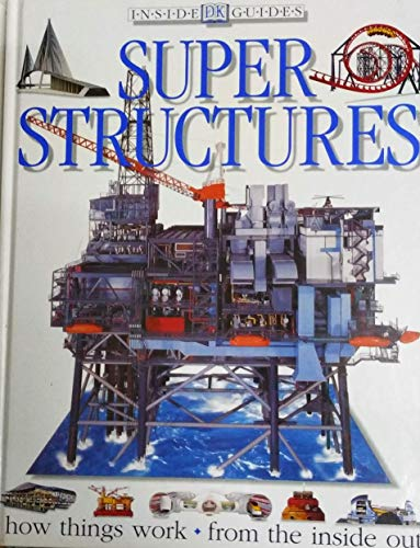 9780751354355: Super Structures (Inside Guides)
