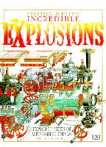 9780751354423: Stephen Biesty's Incredible Explosions (Stephen Biesty's cross-sections)