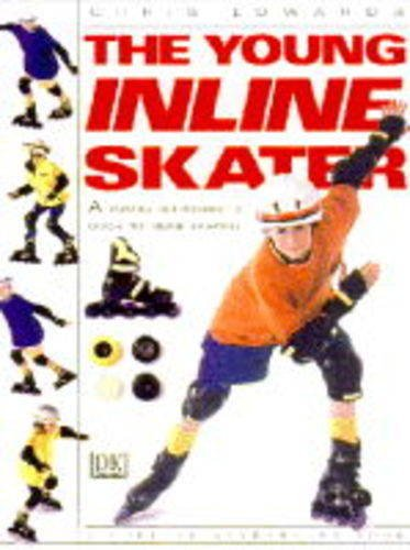 9780751354560: The Young Inline Skater (Young enthusiast)