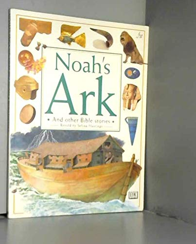 Noah's Ark and Other Bible Stories: Hastings, Selina