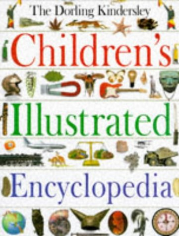 9780751354898: The Dorling Kindersley Children's Illustrated Encyclopedia