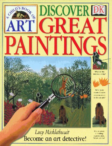 9780751355017: DISCOVER GREAT PAINTINGS (Hb) (A child's book of art)