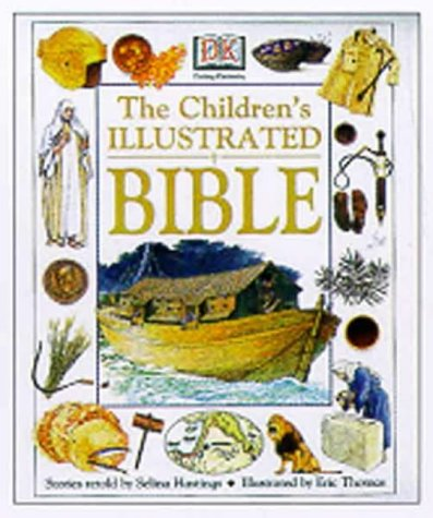 9780751355086: The Children's Illustrated Bible (Bible Stories)