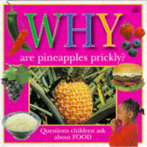9780751355147: Why are Pineapples Prickly? (Why Books)