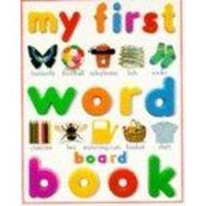 9780751355277: My First Word Board Book