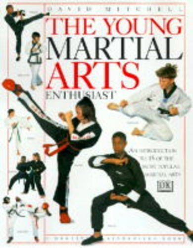 9780751355635: The Young Martial Arts Enthusiast (Young enthusiast)