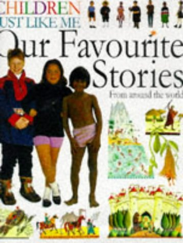 9780751355918: Our Favourite Stories: Children Just Like Me Storybook