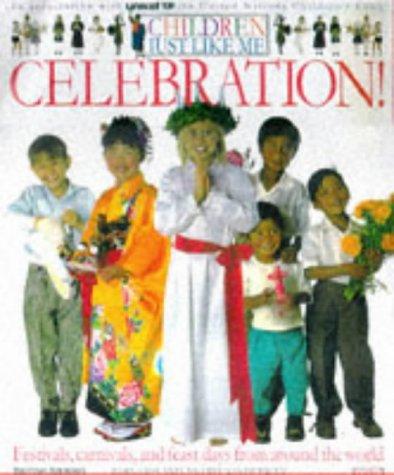 9780751356502: CELEBRATION! 1st Edition - Cased (Children Just Like Me)