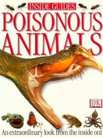 9780751356588: Poisonous Animals (Inside Guides)