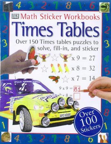 Times Tables (Mathematics Sticker Workbooks): DK Math Stickers, David Clemson, Wendy Clemson