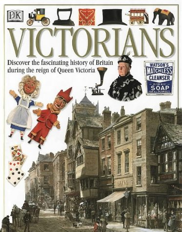 9780751357752: The Victorians (Eyewitness Guides)