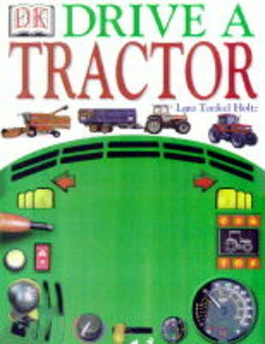 9780751358230: Drive a Tractor