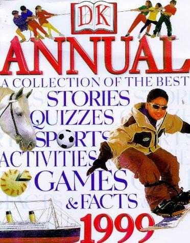 9780751358421: DK Annual 1999 (Annuals)