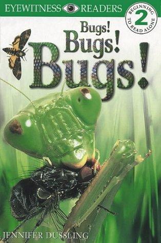 9780751358575: Bugs! Bugs! Bugs! (DK Readers Level 2)