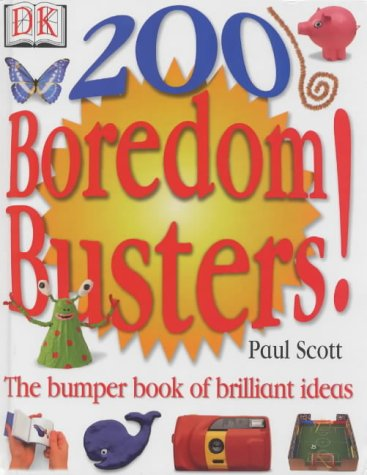 9780751358919: 200 Boredom Busters! (Quick & Easy Activity Book)