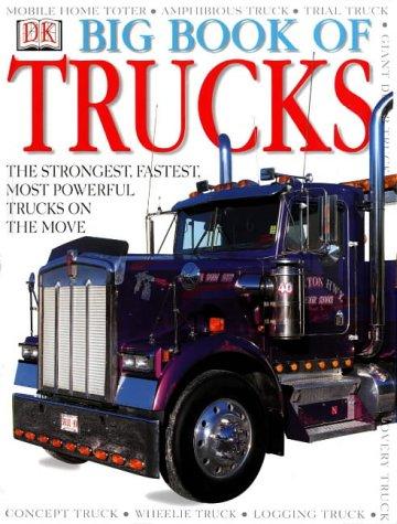 9780751358926: DK Big Book of Trucks