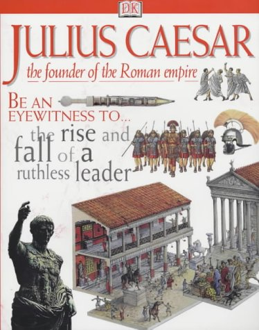 9780751358933: DK DISCOVERIES: JULIUS CAESER 1st Edition - Cased