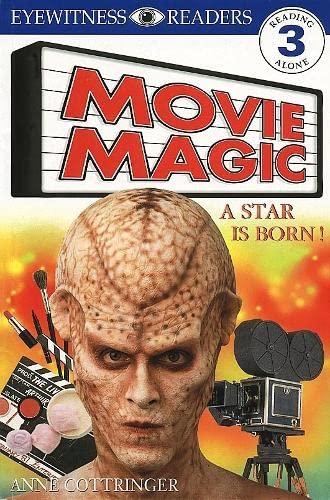 9780751359039: Movie Magic: a Star is Born (DK Readers Level 3)