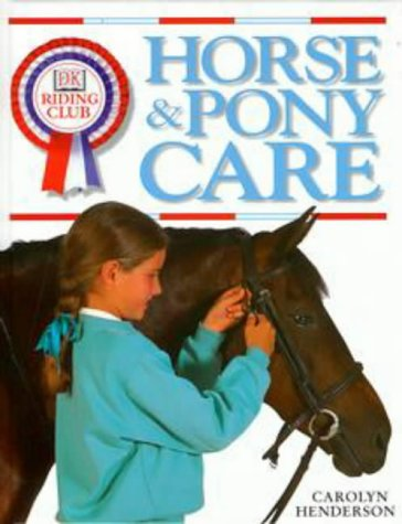 9780751359473: Horse and Pony Care (Riding Club)