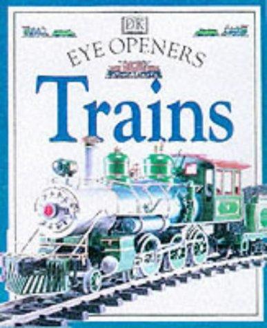 9780751359534: Trains (Eye Openers)