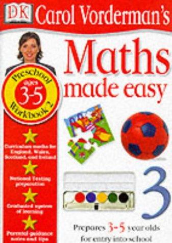 9780751359558: Maths Made Easy: Age 3-5 Bk.2 (Carol Vorderman's Maths Made Easy)