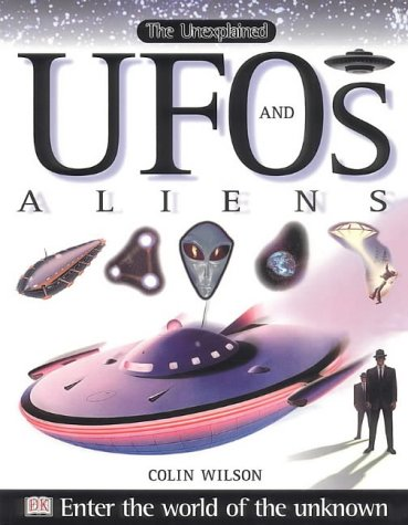 UFO's and Aliens (Unexplained) (075135984X) by Wilson, Colin