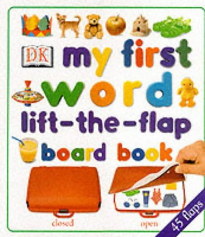 9780751359916: My First Word Lift-the-Flap Board Book