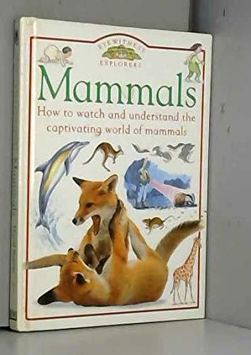 Mammals (Eyewitness Explorers): Dorling Kindersley Publishers