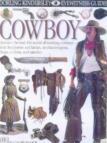9780751360172: Cowboy (Eyewitness Guides)