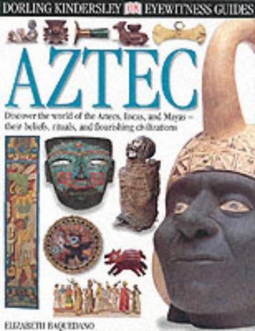 9780751360196: Aztec (Eyewitness Guides)
