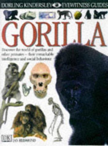9780751360585: Gorilla (Eyewitness Guides)