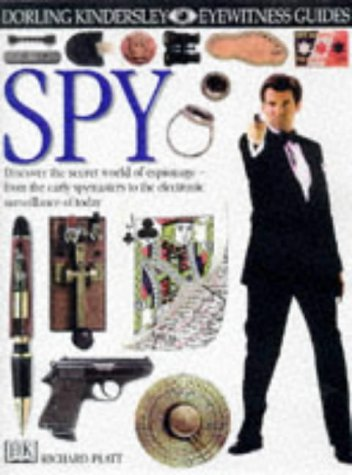 Spy (Eyewitness Guides) (0751360767) by Richard Platt