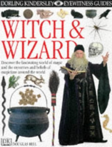 9780751361063: Witch and Wizard (Eyewitness Guides)