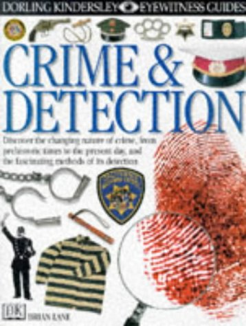 9780751361230: Crime and Detection (Eyewitness Guides)