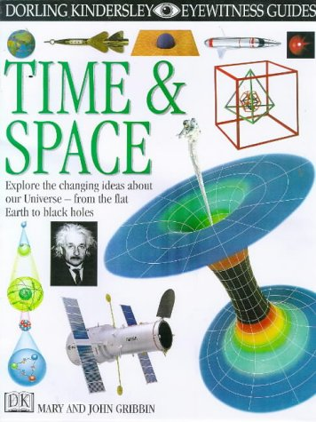 EYEWITNESS GUIDE:81 TIME AND SPACE 1st Edition - Cased (Eyewitness Guides): Mary Gribbin