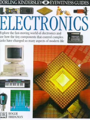 9780751361452: EYEWITNESS GUIDE:90 ELECTRONICS 1st Edition - Cased (Eyewitness Guides)