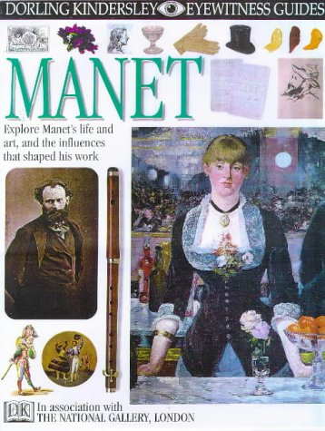 9780751361490: EYEWITNESS GUIDE:94 MANET 1st Edition - Cased (Eyewitness Guides)