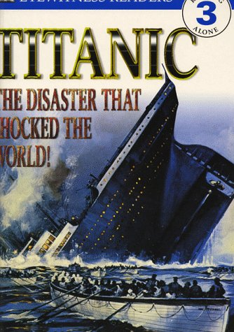Titanic: Level 3 Big Book (Dorling Kindersley Readers): Mark Dubowski