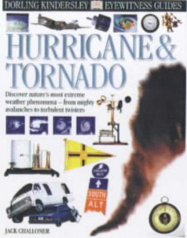 Hurricane and Tornado (Eyewitness Guides): Challoner, Jack