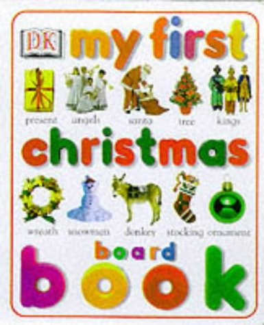 9780751363005: My First Christmas Board Book (My first word)