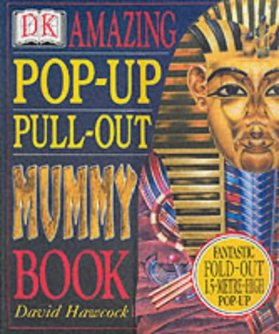 9780751363432: Amazing Pop-up Pull-out Mummy Book