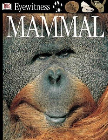 9780751364767: Mammal (Eyewitness)